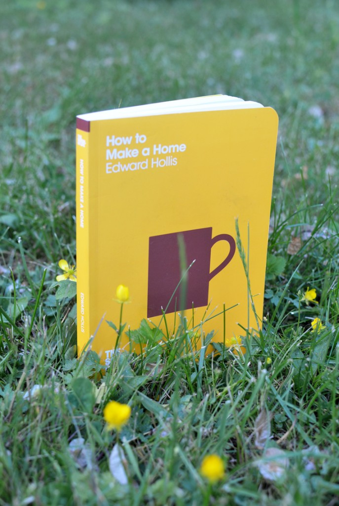 How to Make A Home Edward Hollis School of Life